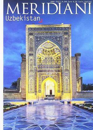 I Meridiani, Uzbekistan e i suoi siti archeologici misteriosi