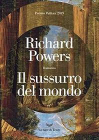 Il sussurro del mondo, un bellissimo romanzo sulla natura