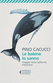 Le balene lo sanno, un libro sulla natura selvaggia