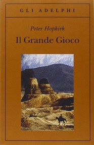 Il grande gioco. Libro di Peter Hopkirk