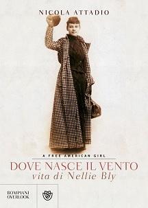 Copertina del libro su Nellie Bly, scritto da Nicola Attadio