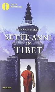 Sette anni in Tibet, il libro di Heinrich Harrer