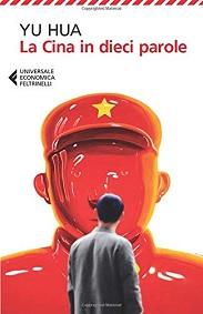 La Cina in dieci parole, libro di Yu Hua