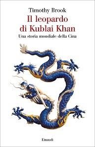 Il leopardo di Kublai Khan, saggio sulla Cina antica e moderna