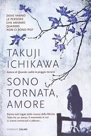 Sono tornata, amore. Un libro giapponese sull'amore che sembra ispirato a leggende giapponesi