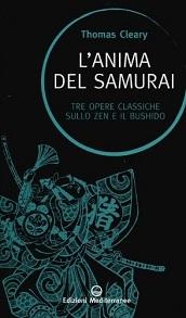 L'anima del samurai, saggio sulla filosofia samurai curato da Thomas Cleary