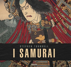 I Samurai, libro di Stephen Turnbull