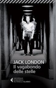Il vagabondo delle stelle, libro del viaggiatore Jack London