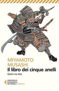 Il libro dei cinque anelli, scritto dal samurai Miyamoto Musashi
