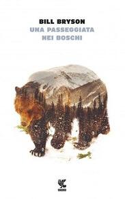 Una passeggiata nei boschi, libro del viaggiatore Bill Bryson