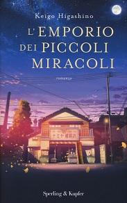 L'emporio dei piccoli miracoli. Libro dell'autore giapponese Keigo Higashino