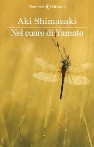 Nel cuore di Yamato, un bellissimo romanzo giapponese contemporaneo